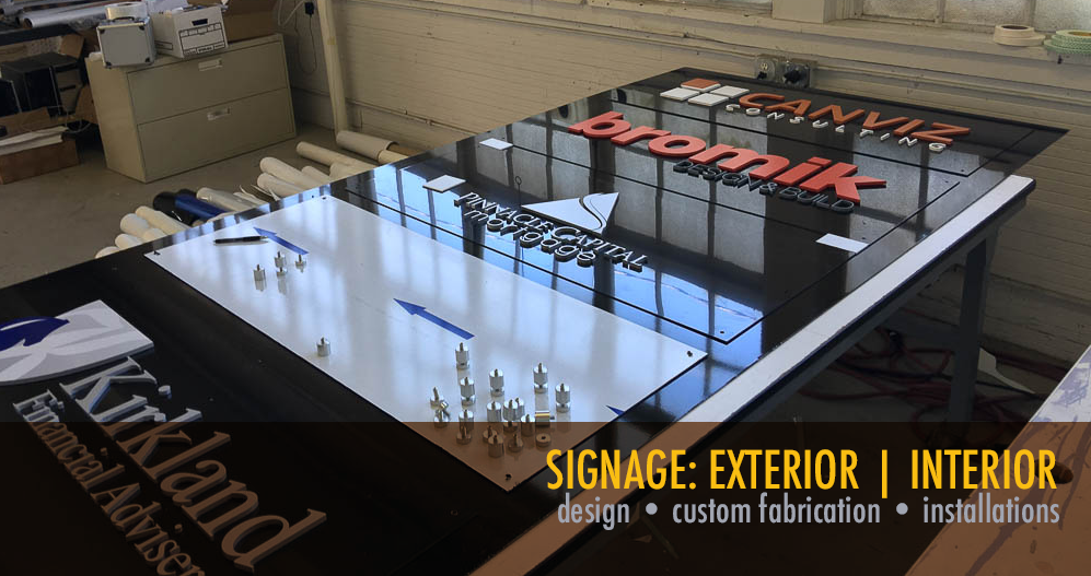 Signage for Interior | Exterior design, custom fabrication, installation.